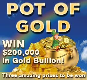 Orana Pot of Gold Lottery, Pot of Gold, Orana Lottery, Gold Bullion, ABC Bullion, $200,000